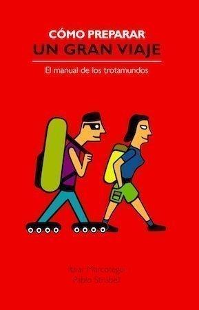 portada del libro cómo preparar un gran viaje por Pablo e Itziar